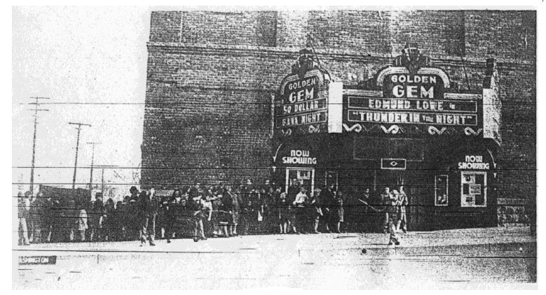 Golden Gem Theatre, c. 1935 Photo courtesy Golden Transcript, 1978